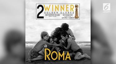 Roma menjadi film berbahasa asing yang menang di Golden Globe 2019. Film Meksiko berbahasa Spanyol ini sukses mengalahkan film dari negara-negara lain.