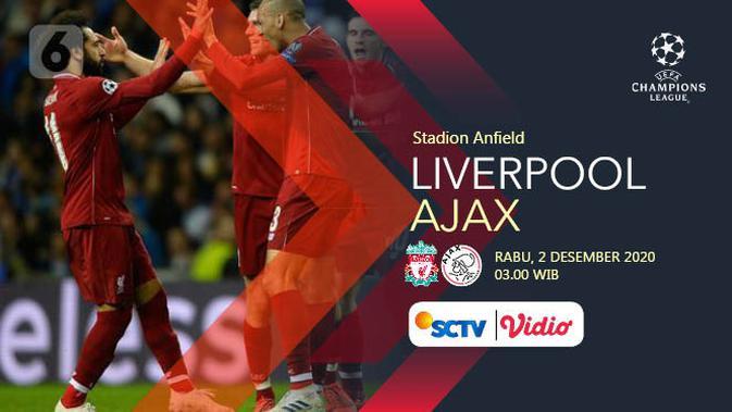Link Live Streaming Liga Champions Liverpool Vs Ajax Di Sctv Dini Hari Nanti Bola Liputan6 Com