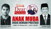 Dear Netizen: Anak Muda Eksis dengan Prestasi (Liputan6.com/Tri Yasni)