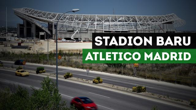 Berikut penampakan stadion Wanda Metropolitano, markas baru Atletico Madrid pengganti Vicente Calderon.