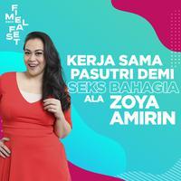 FIMELA FEST 2019: Kerja Sama Pasutri Demi Seks Bahagia ala Zoya Amirin