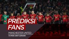 Berita video prediksi pertandingan Manchester United melawan PSG.