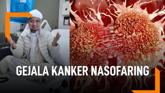Gejala Kanker Nasofaring yang Serang Ustaz Arifin Ilham