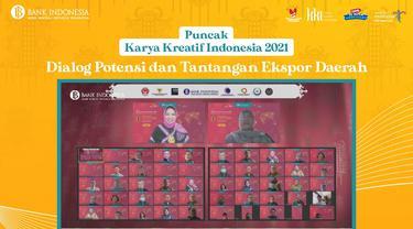 Dialog Kebijakan UMKM Ekspor sebagai rangkaian dari kegiatan Puncak Karya Kreatif Indonesia tahun 2021 hari ini, Sabtu (25/9/2021) secara virtual.