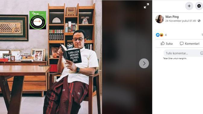 Cek Fakta Liputan6.com menelusuri foto Anies baca buku berjudul 'Cara Licik Menang Pilpres 2024'