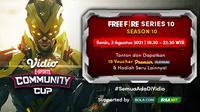 Link Live Streaming Vidio Community Cup Season 10 Free Fire Series 10, Senin 2 Agustus 2021. (Sumber : dok. vidio.com)