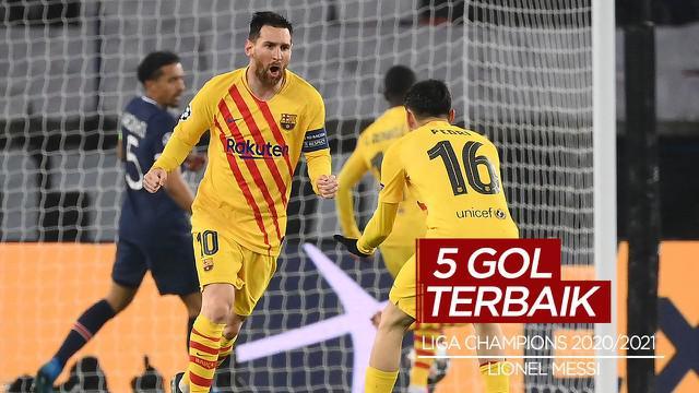 Berita Video 5 Gol Terbaik Babak 16 Besar Liga Champions, Salah Satunya Lionel Messi