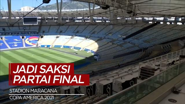 Berita Video Stadion Maracana Akan Jadi Saksi Laga Final Copa America 2021 antara Brasil Vs Argentina