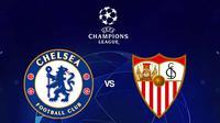 Liga Champions - Chelsea Vs Sevilla (Bola.com/Adreanus Titus)