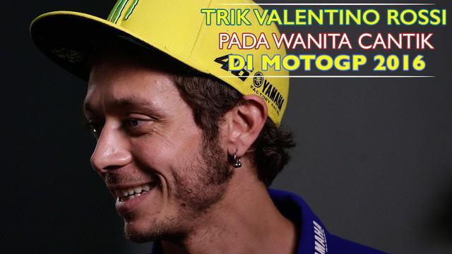 Video tingkah Valentinoo Rossi di luar lintasan balap MotoGP musim 2016 termasuk saat berada di antara para wanita cantik.
