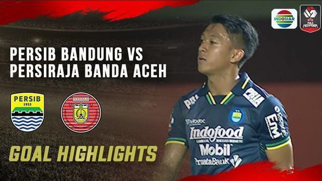 Berita Video Persib Bandung Menang Dramatis atas Persiraja Banda Aceh 2-1 pada Jumat (2/4/2021)