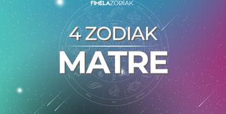 4 Zodiak Ini Katanya Matre, Benarkah?