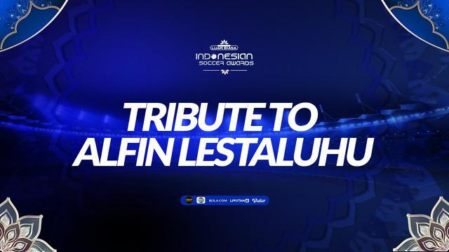 Berita video Tribute to Alfin Lestaluhu di Indonesian Soccer Awards 2019.