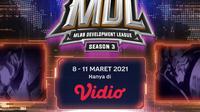 Pertandingan lengkap MDL Seasson 3 pekan ketiga dapat disaksikan melalui platform streaming Vidio, laman Bola.com, dan Bola.net. (Dok. Vidio)
