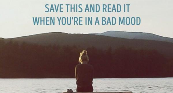 Simpan Tulisan Ini Dan Baca Saat Kamu Bad Mood Lifestyle