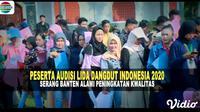 Kualitas Peserta dari Serang Meningkat Untuk Audisi Liga Dangdut Indonesia 2020. Sumberfoto: Indosiar