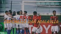 Rivalitas Indonesia Vs Malaysia_2 (Bola.com/Adreanus Titus)