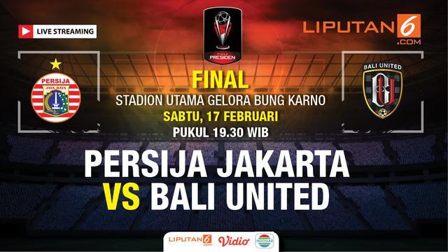 Live Streaming Indosiar Final Piala Presiden Persija Vs