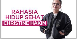 Rahasia Hidup Sehat Christine Hakim