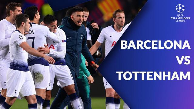 Berita video statistik pertandingan Liga Champions antara Barcelona Vs Tottenham di Stadion Camp Nou pada Selasa (11/12/2018) atau Rabu dini hari WIB