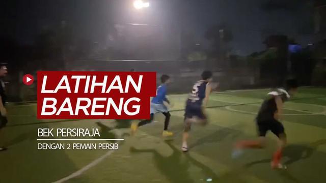 Berita video momen bek Persiraja, Ganjar Mukti, menjaga kebugaran dengan latihan bareng bersama dua pemain Persib.