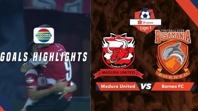 Berita video gol-gol Madura United saat menang 3-0 atas Borneo FC dalam lanjutan Shopee Liga 1 2019 Stadion Pamekasan, Selasa (28/5/2019).