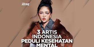 Berikut beberapa artis Indonesia yang kerap menyuarakan betapa pentingnya kesehatan mental. Yuk, cek videonya!