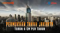 Poster Jurnal Pemukaan Tanah Jakarta turun 6 cm per Tahun (Trie Yas/Liputan6.com)