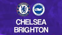 Liga Inggris: Chelsea vs Brighton and Hove Albion. (Bola.com/Dody Iryawan)