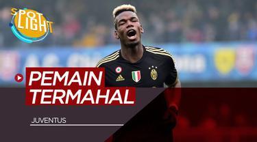 Berita Video Spotlight Paul Pogba dan 4 Pemain Juventus yang Dijual Dengan Harga Tinggi