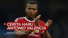 Berita Video Cerita Antonio Valencia, Penjual Botol yang Jadi Kapten Manchester United