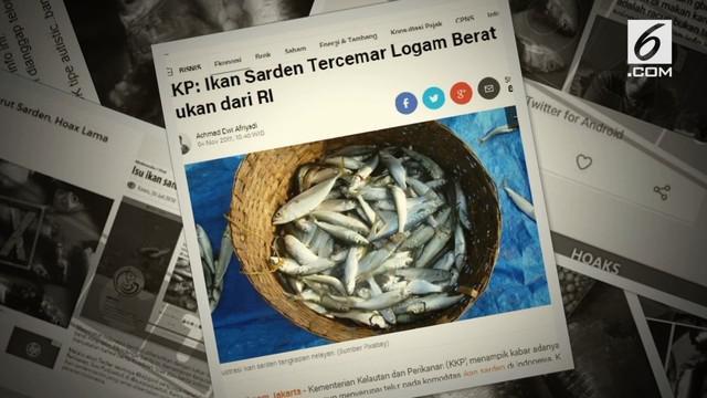 Beredar kabar ikan sarden tercemar logam berat.