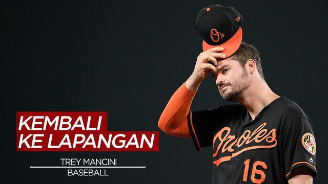 Berita Video Menang Lawan Kanker, Trey Mancini Kembali Aktif di Baseball