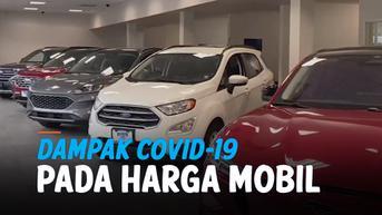 VIDEO: Covid-19 Tekan Produksi Mobil Baru & Dongkrak Harga Mobil Bekas