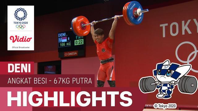 Berita video highlights Deni yang bertanding di nomor 67kg Putra cabor angkat besi Olimpiade Tokyo 2020, Minggu (25/7/21).