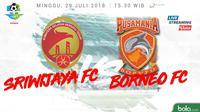 Liga 1 2018 Sriwijaya FC Vs Pusamania Borneo FC (Bola.com/Adreanus Titus)