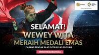 Selamat Meraih Medali Emas Wewey Wita (Bola.com/Grafis: Adreanus Titus /Foto: Merdeka.com/Imam Buhori)