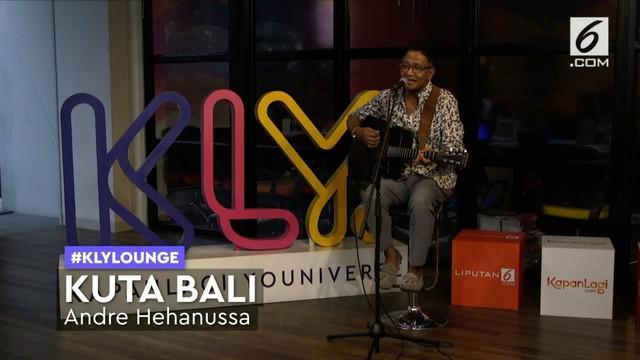 Andre Hehanussa sempat menyanyikan lagu legendarisnya Kuta Bali ketika mampir ke KLY Lounge. Nyanyi bareng yuk!