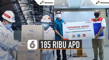 Pertamina memberikan bantuan 185 ribu Alat Pelindung Diri (APD) melalui Pertamina Bina Medika IHC.