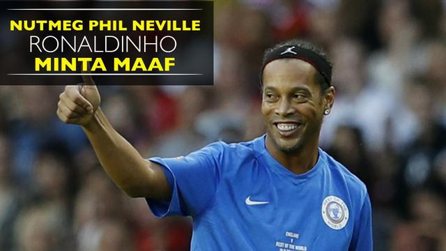 Ronaldinho kembali melancarkan aksinya di lapangan dengan mengecoh Phil Neville dengan nutmegnya.