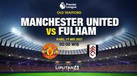 Prediksi Manchester United vs Fulham (Trie Yas/Liputan6.com)