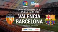 Valencia Vs Barcelona (Bola.com/Adreanus Titus)