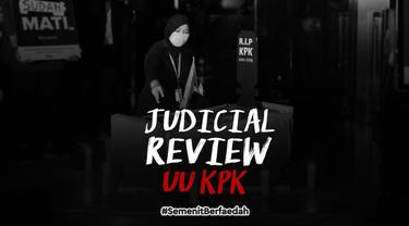 Revisi UU KPK telah disahkan DPR menjadi Undang-undang. Masyarakat yang kontra dapat mengajukan judicial review, setelah UU ini dimasukan ke lembat negara.