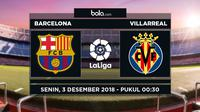 Jadwal La Liga 2018-2019 pekan ke-14, Barcelona vs Villarreal. (Bola.com/Dody Iryawan)