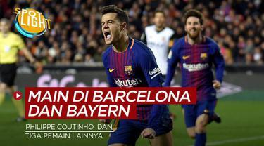 Berita video spotlight yang membahas tentang empat pemain yang pernah berseragam Barcelona dan Bayern Munchen.