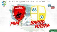 Liga 1 2018 PSM Makassar Vs Barito Putera (Bola.com/Adreanus Titus)