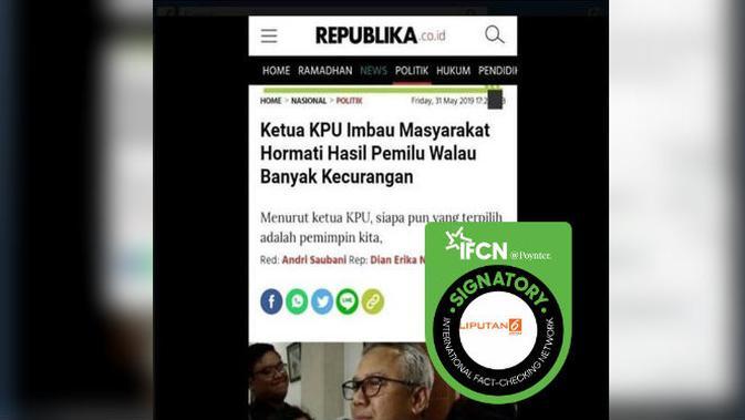 [Cek Fakta] Hoaks Ketua KPU Imbau Masyarakat Hormati Hasil