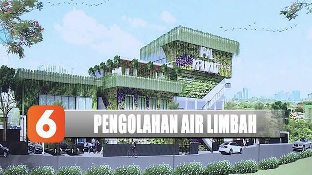 Jakarta akan punya instalasi pengolahan air limbah dengan teknologi termutakhir yang juga bakal menjadi wahana pendidikan untuk masyarakat.