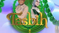 Tasbih di Indosiar bersama Lesti Kejora dan Ustaz Subki Al Bughury tayang perdana Kamis 30 Juli 2020 pukul 06.00 WIB