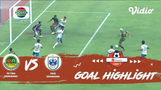 Berita Video Highlights Shopee Liga 1 2019, Tira Persikabo Vs PSIS Semarang 1-2
